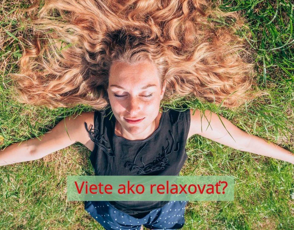 Relaxačné cvičenia Akadémia pozitívneho života